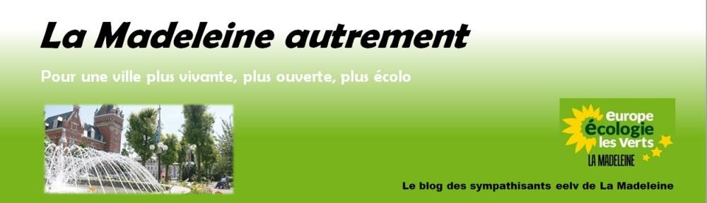 La Madeleine autrement – Blog Europe Ecologie Les Verts de la Madeleine